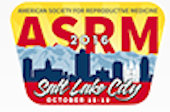 ASRM 2016 - Scaling new heights in reproductive medicine
